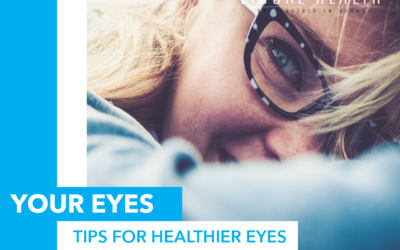 Tips for Healthier Eyes