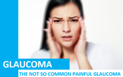 The Not so Common Painful Glaucoma – Narrow or Closed Angle Glaucoma