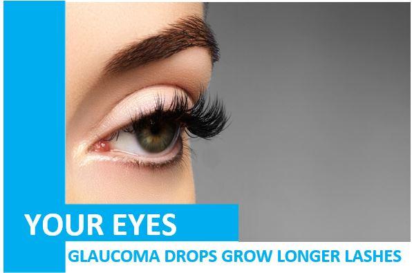 Glaucoma Drops Grow Longer Eyelashes