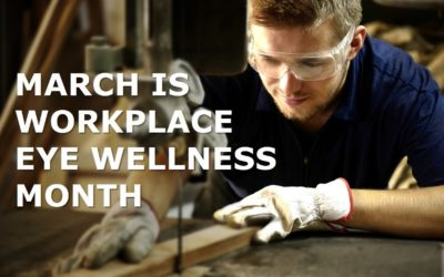 March is Workplace Eye Wellness Month