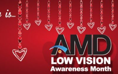 February is AMD & Low Vision Awareness Month